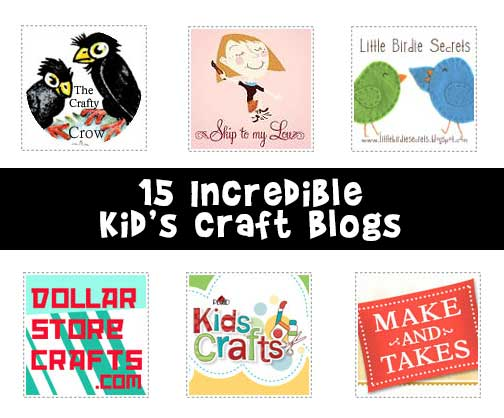 15 Incredible Kid's Craft Blogs
