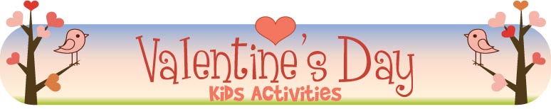 Valentines Day Kids Activities