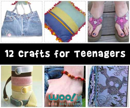 12 Crafts for Teenagers