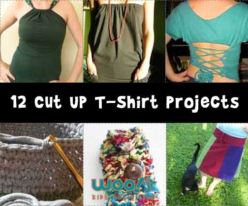 12 Cut Up T-Shirt Projects