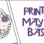 Printable May Day Baskets & May Day Coloring Pages