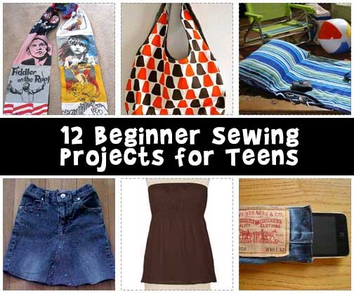 12 Beginner Sewing Projects for Teens