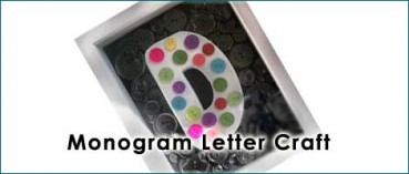 Monogram Letter Craft to Make with Kids