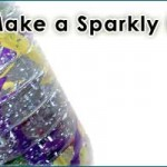 Recycled Craft: Sparkly Baby Toy