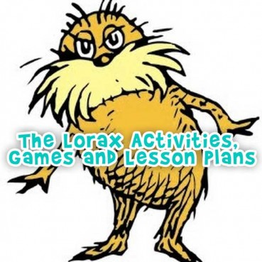 The Lorax Activities, Games and Lesson Plans