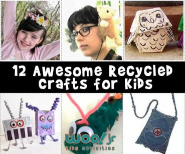 12 Awesome Recycled Crafts for Kids