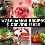 Summer Watermelon Recipes and Watermelon Carving