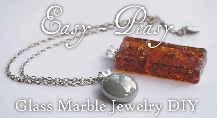 How to Make Super-Easy Jewelry from Flat Glass Marbles