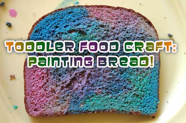 Toddler Food Craft - Painting Bread
