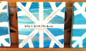 "As a teacher gift, we added ""Why I Love Ms. Anne"" along with several quotes from my daughter!"
