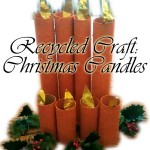 Recycled Craft: Christmas Candle Craft Project for Kids