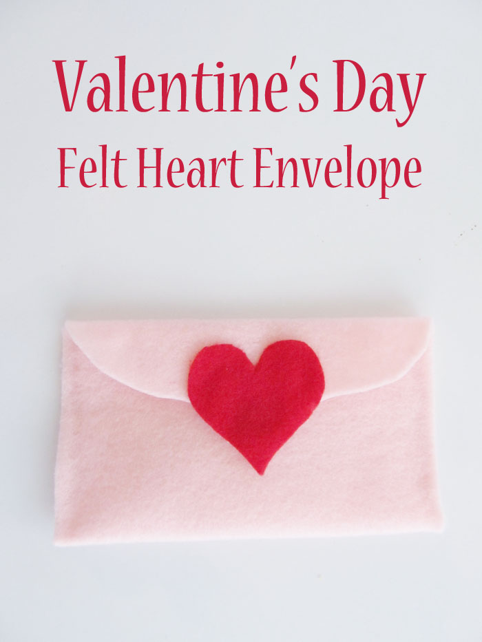 Make a Felt Heart Envelope for your Valentine's Day Cards!