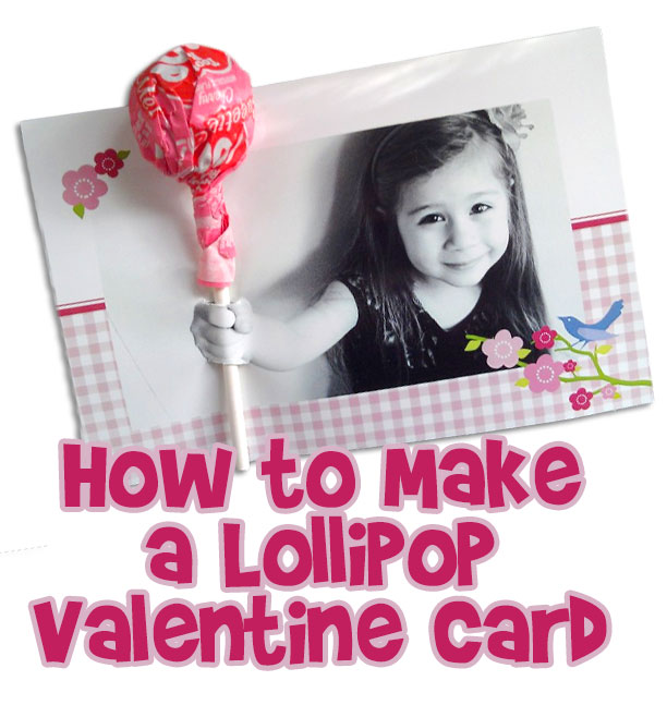 How to make a lollipop Valentine card