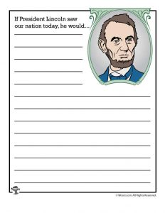 If President Lincoln saw our nation today, he would...