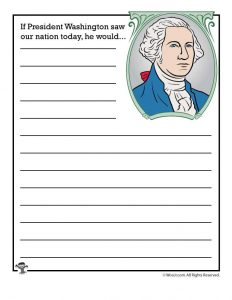 If President Washington saw our nation today, he would...