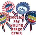 Election Day Craft for Kids: Make Voting Badges!