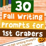 30 Fall Writing Prompts For 1st Graders