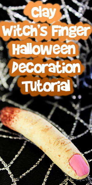 Clay Witch's Finger Halloween Decoration Tutorial