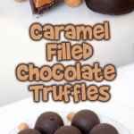 Caramel Filled Chocolate Truffles