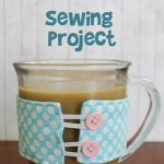 Coffee & Cocoa Cup Cozy Sewing Project