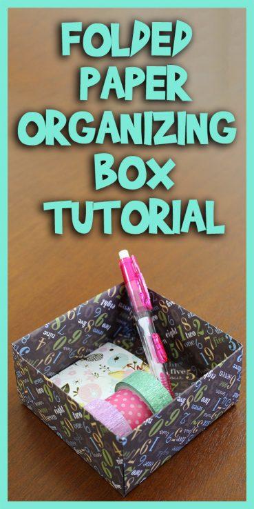 Folded Paper Organizing Box Origami Tutorial