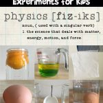 6 Simple Physics Science Experiments for Kids