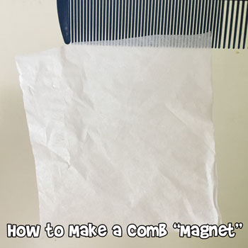 "How to Make a Comb ""Magnet"""