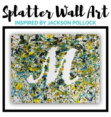 Splatter Wall Art: Inspired by Jackson Pollock
