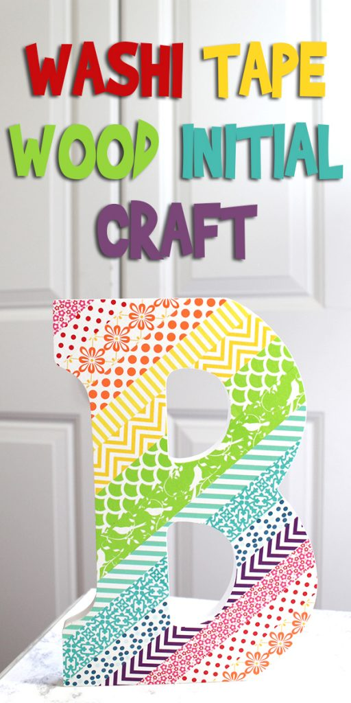 Washi Tape Wood Initial Craft