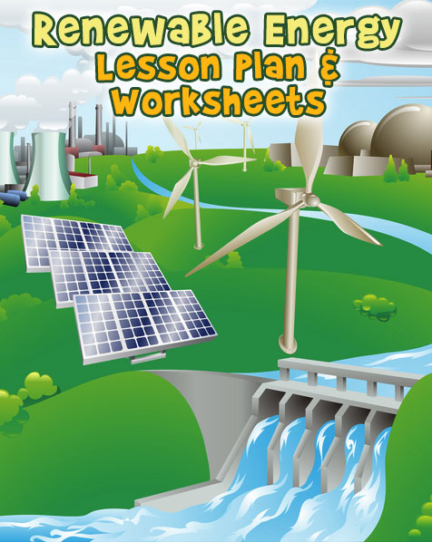 Renewable Energy Lesson Plan and Printable Worksheets | Woo ...