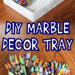 DIY Marble Decor Tray Tutorial