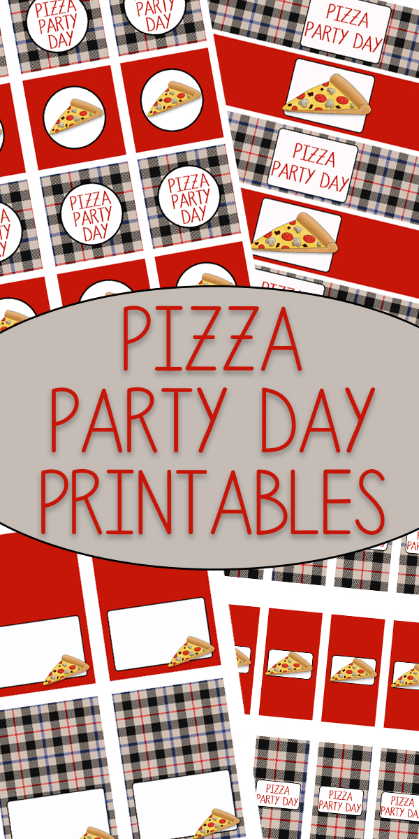 Pizza Party Day Printables Woo