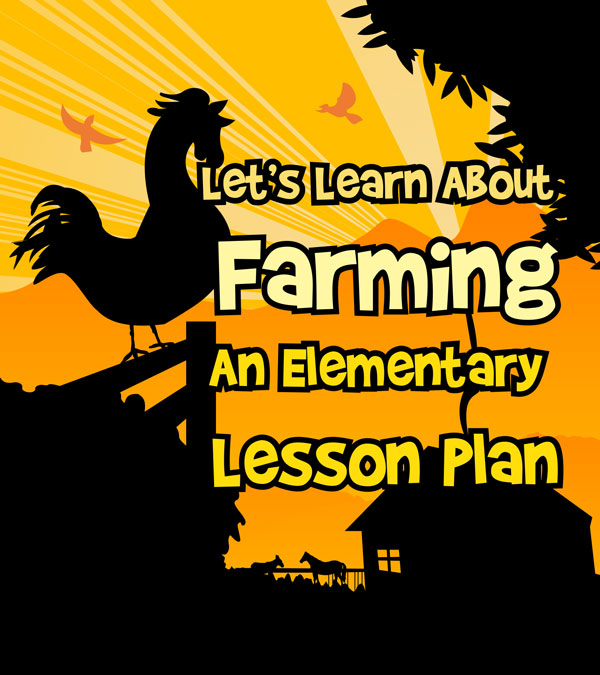 Farming for Kids Lesson Plan