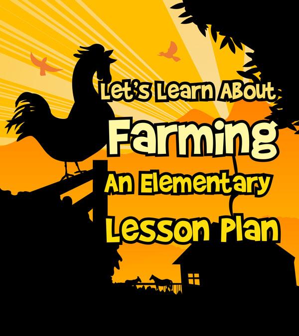 Farming for Kids Lesson Plan