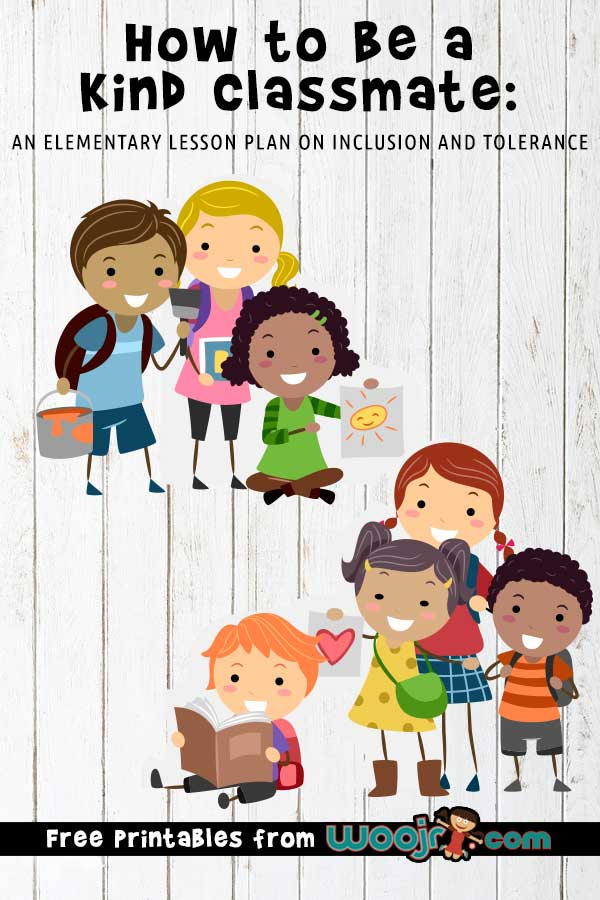 How to Be a Kind Classmate: An Elementary Lesson Plan on Inclusion and Tolerance