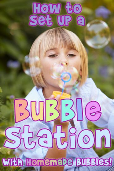 Summer Kids Activities: DIY Bubble Station with Homemade Bubbles!
