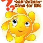 "Printable ""Would You Rather"" Game for Kids"