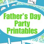 Father's Day Party Printables