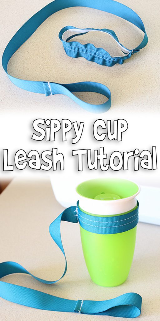 Sippy Cup Leash Tutorial