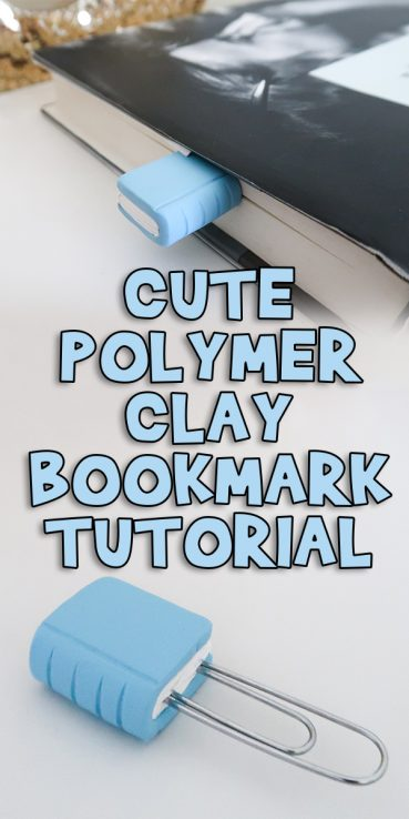 Cute Polymer Clay Bookmark Tutorial