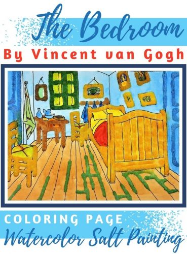 The Bedroom by Vincent Van Gogh:  Watercolor Salt Painting For Kids