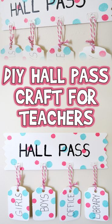 DIY Hall Pass Craft for Teachers