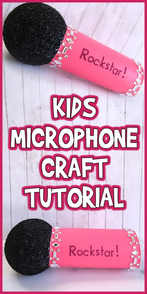 Kids Microphone Craft Tutorial