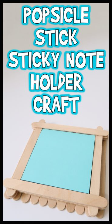 Popsicle Stick Sticky Note Holder Craft
