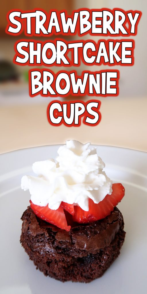 Strawberry Shortcake Brownie Cups