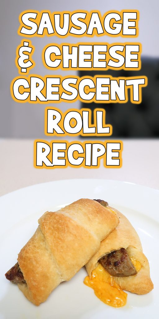 Sausage & Cheese Crescent Roll Recipe