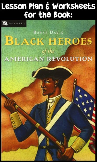Black Heroes of the American Revolution Activities and Lesson Plan