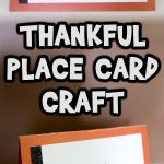 I am Thankful For… Place Card Craft