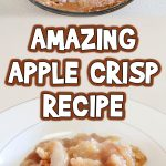 Amazing Apple Crisp Recipe