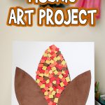 Harvest Corn Mosaic Art Project